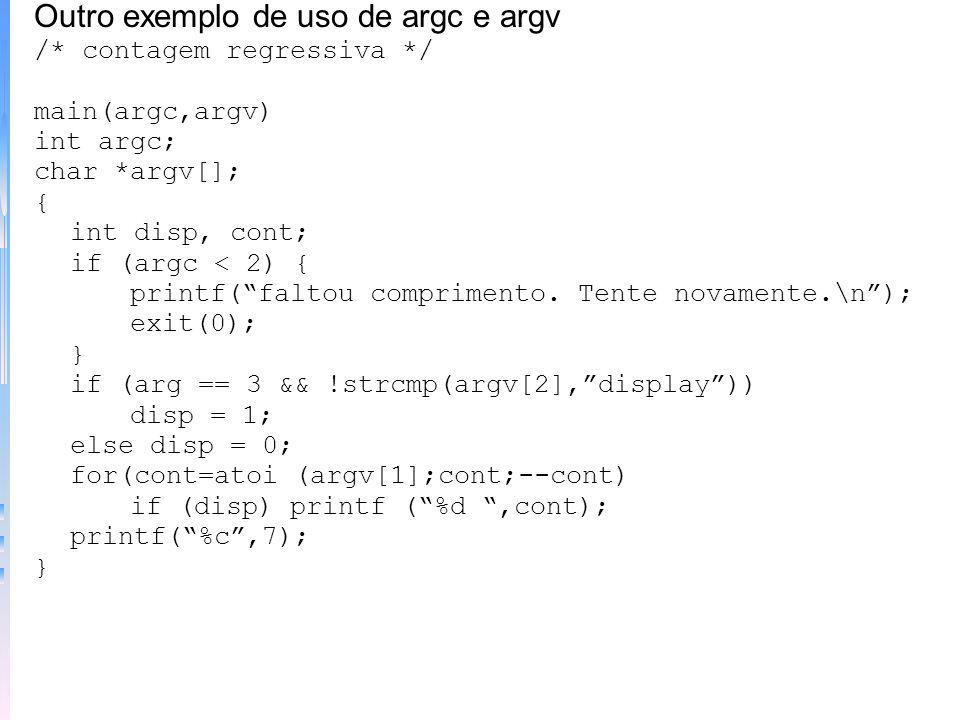 Outro exemplo de uso de argc e argv
