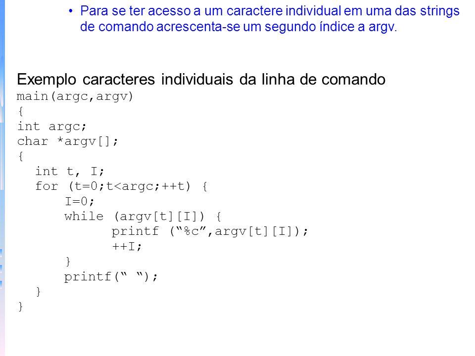 Exemplo caracteres individuais da linha de comando