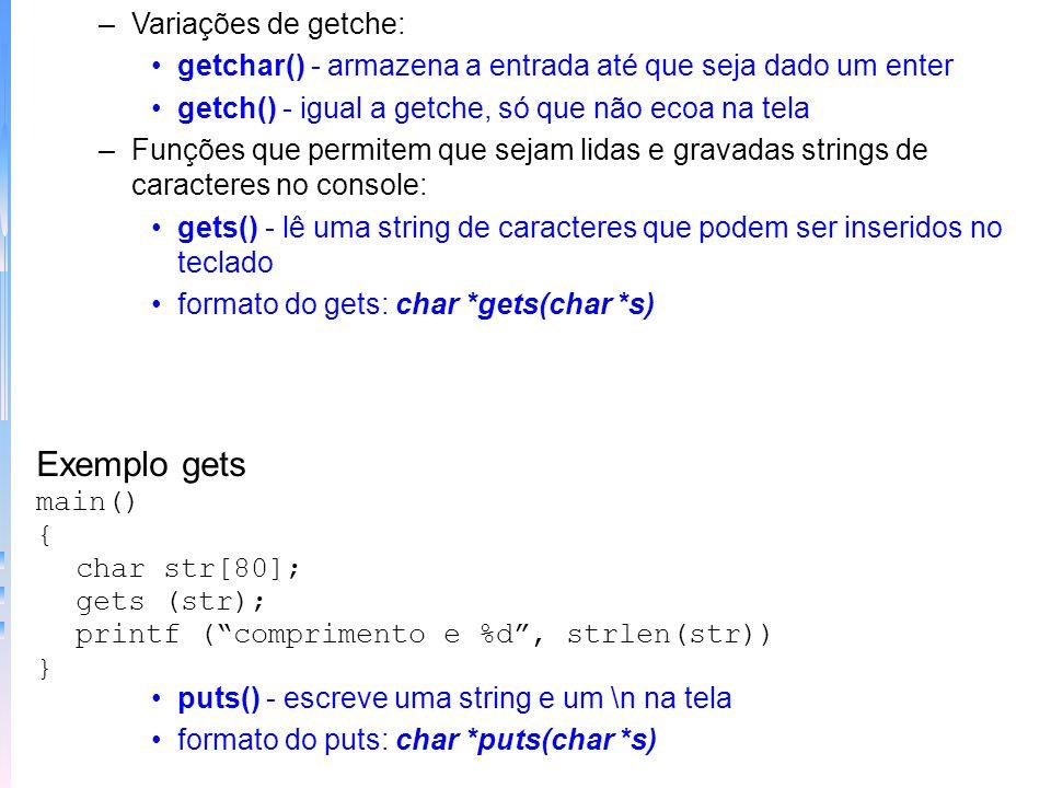 Exemplo gets Variações de getche: