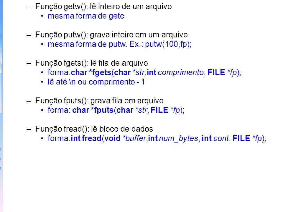 Função getw(): lê inteiro de um arquivo
