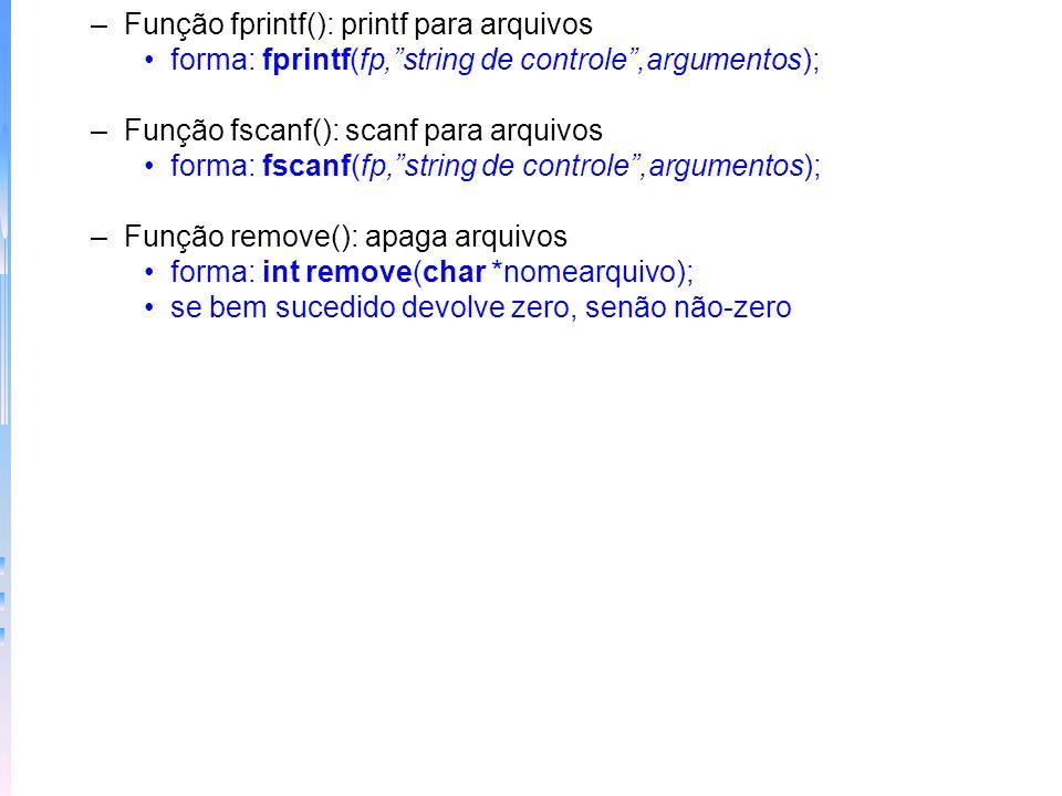 Função fprintf(): printf para arquivos