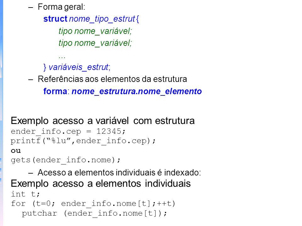 Exemplo acesso a variável com estrutura