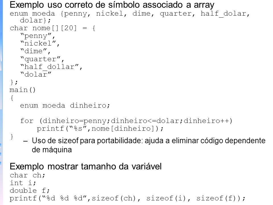 Exemplo uso correto de símbolo associado a array