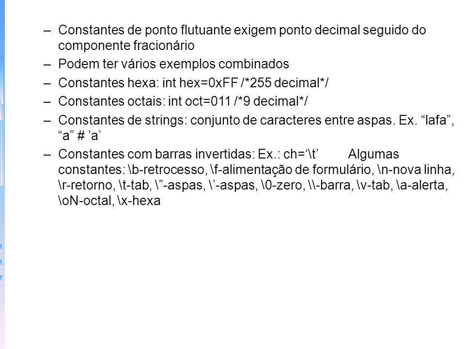 Constantes de ponto flutuante exigem ponto decimal seguido do componente fracionário