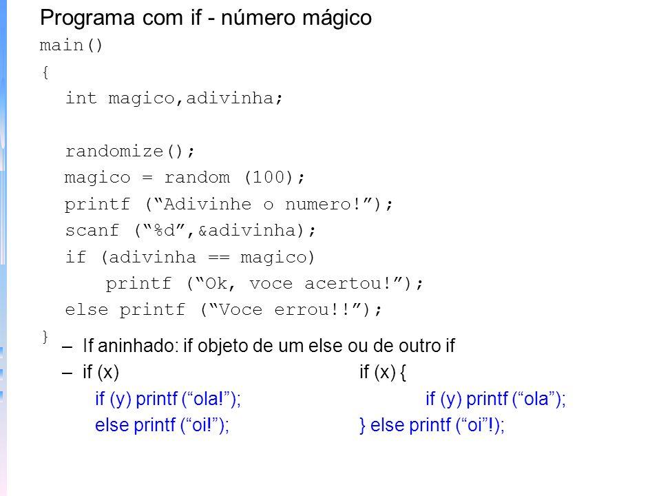 Programa com if - número mágico