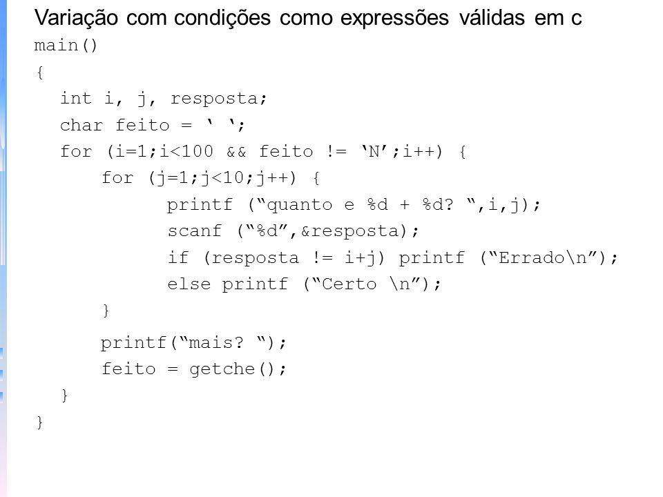 Variação com condições como expressões válidas em c