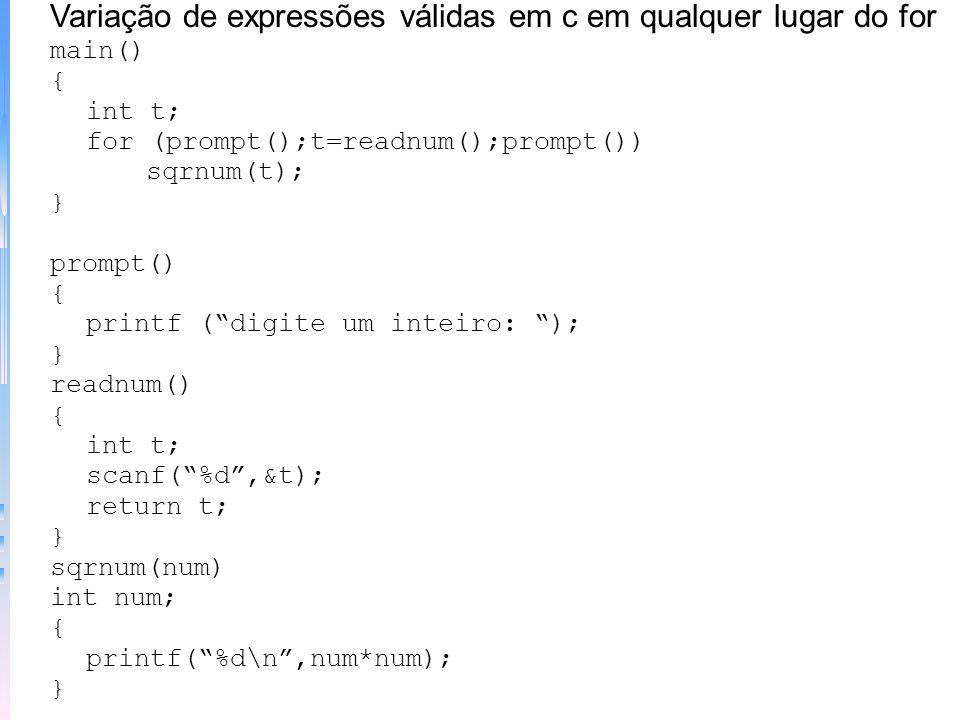 Variação de expressões válidas em c em qualquer lugar do for