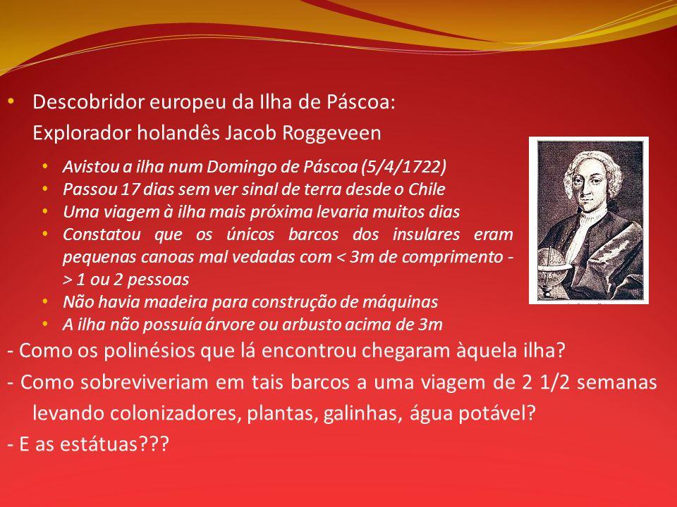 Descobridor europeu da Ilha de Páscoa: