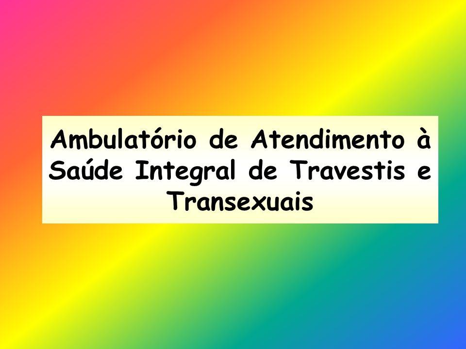 Ambulatório de Atendimento à Saúde Integral de Travestis e Transexuais
