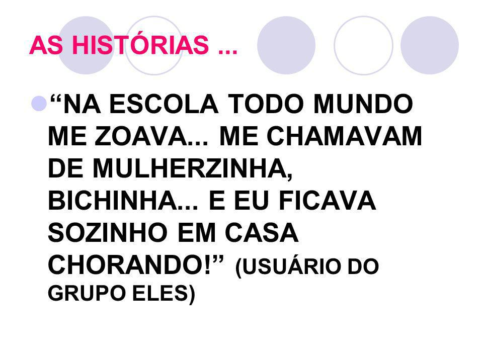 AS HISTÓRIAS ...