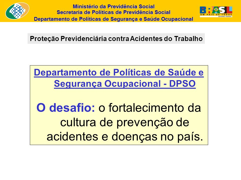 Proteção Previdenciária contra Acidentes do Trabalho