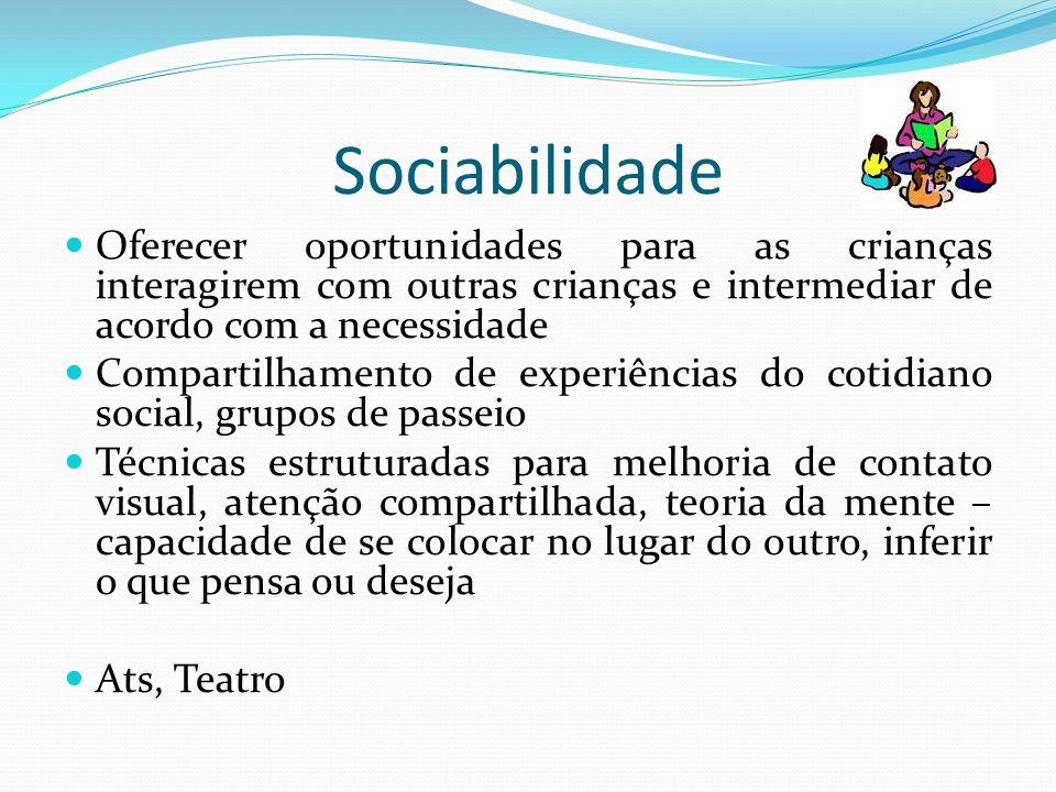 SociabilidadeOferecer oportunidades para as crianças interagirem com outras crianças e intermediar de acordo com a necessidade.