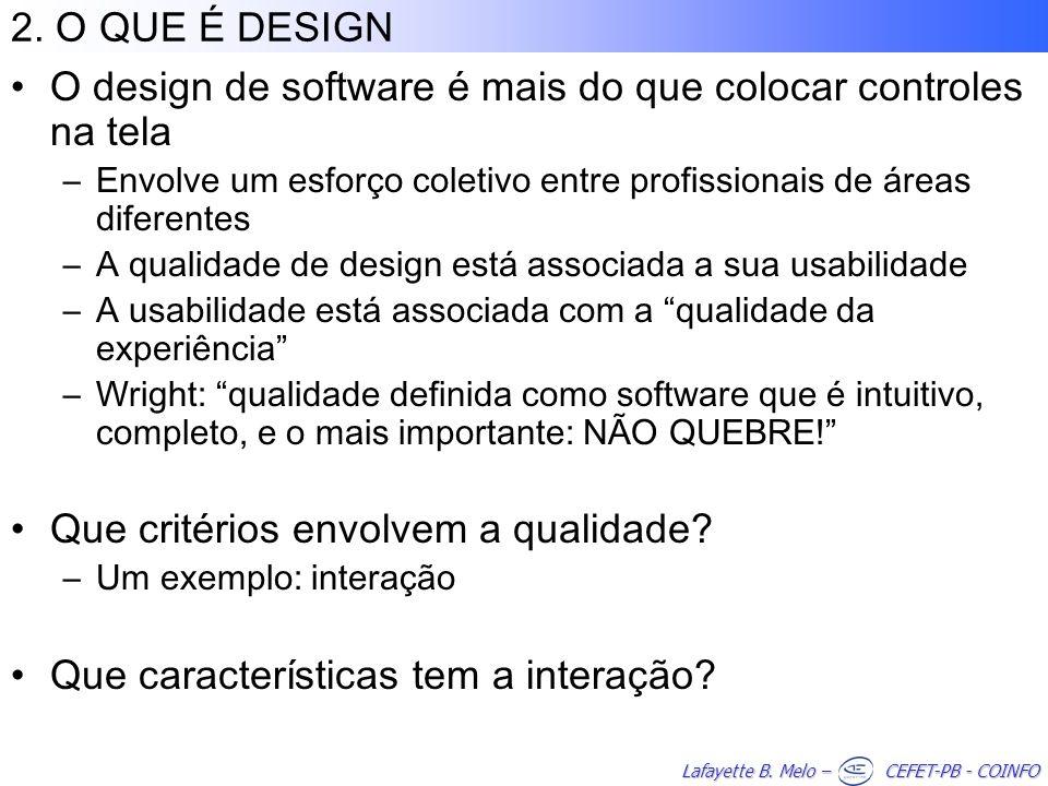 O design de software é mais do que colocar controles na tela