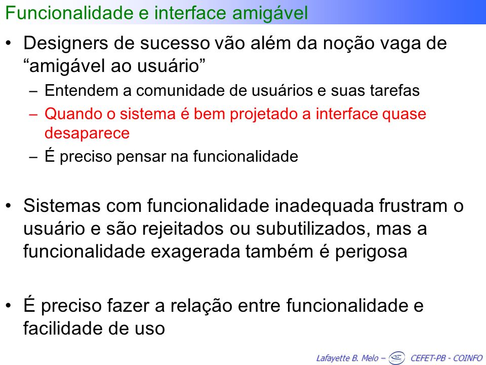 Funcionalidade e interface amigável