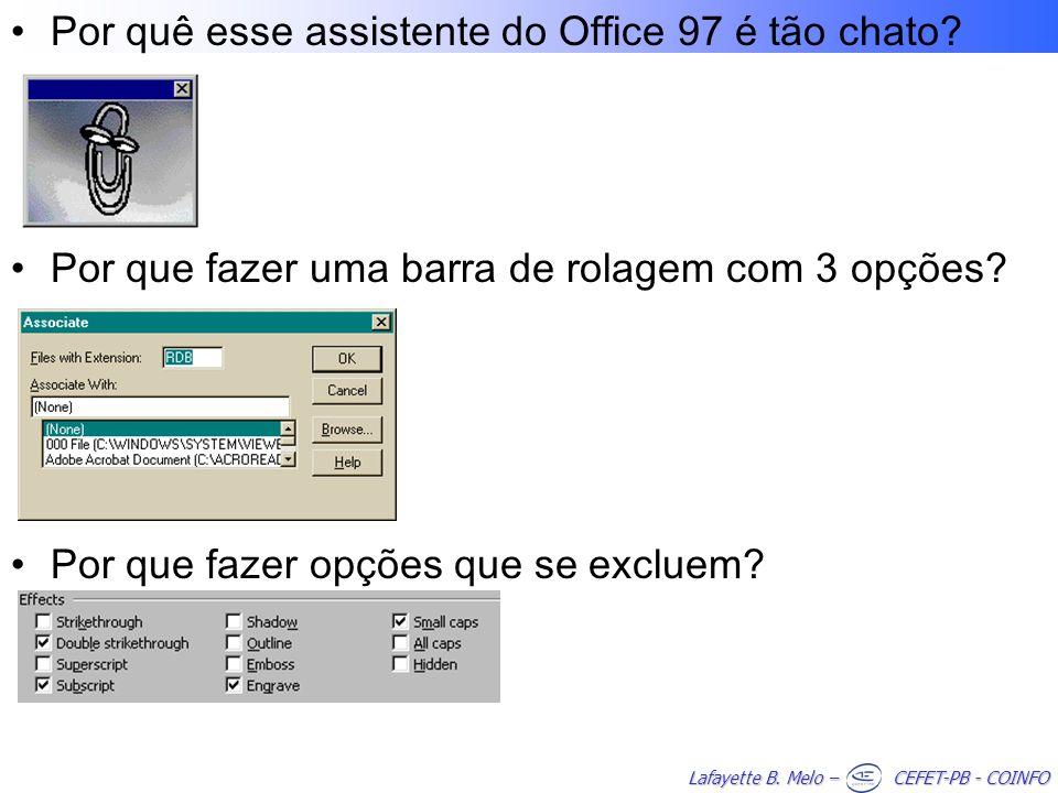 Por quê esse assistente do Office 97 é tão chato