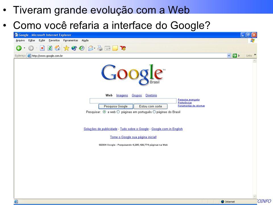Tiveram grande evolução com a Web