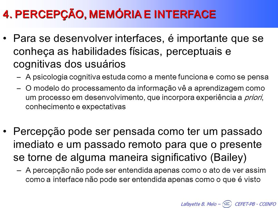 4. PERCEPÇÃO, MEMÓRIA E INTERFACE