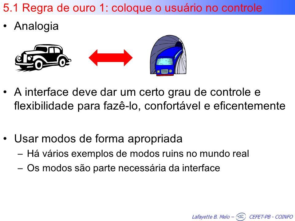 5.1 Regra de ouro 1: coloque o usuário no controle