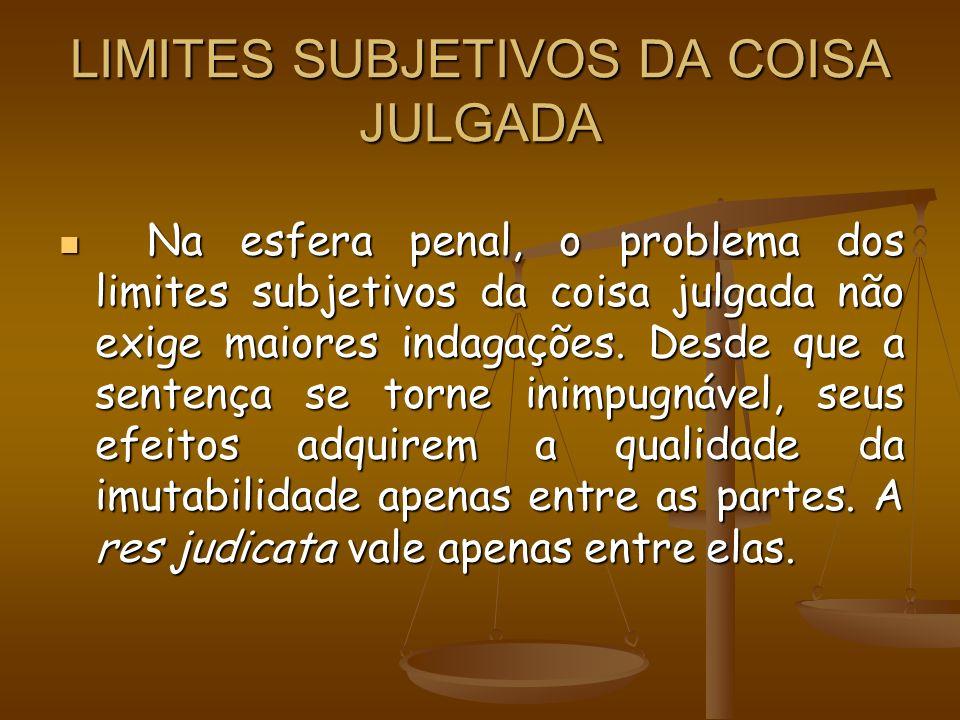 LIMITES SUBJETIVOS DA COISA JULGADA