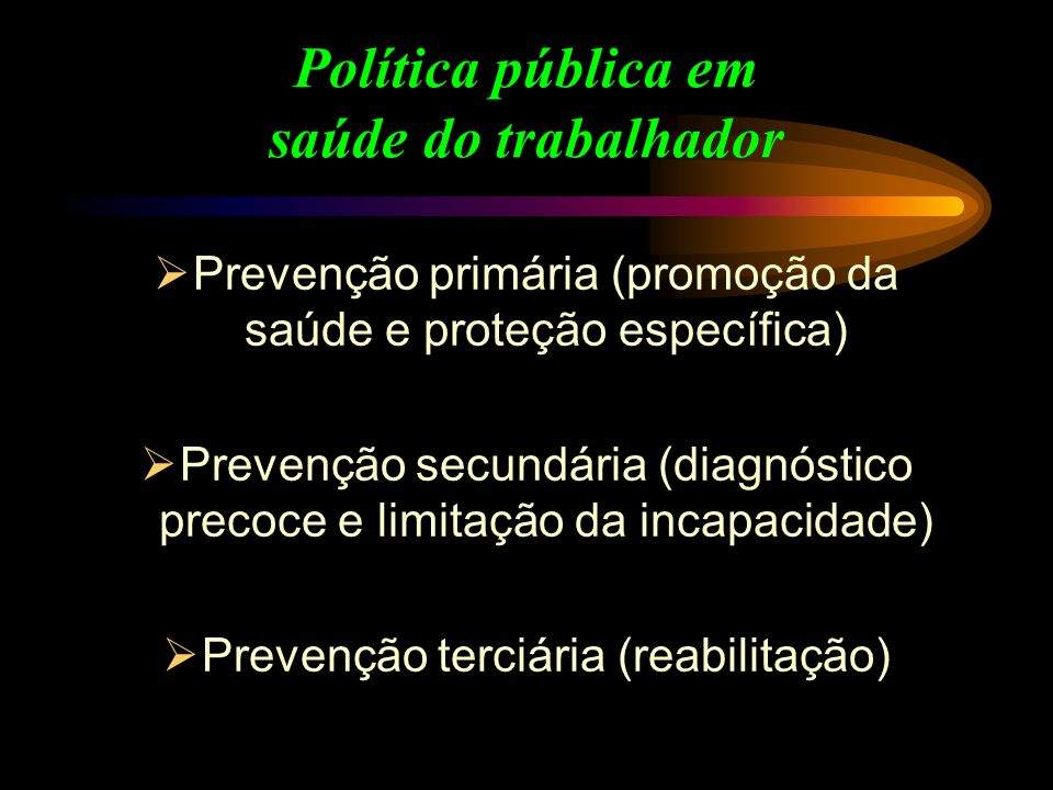 Política pública em saúde do trabalhador
