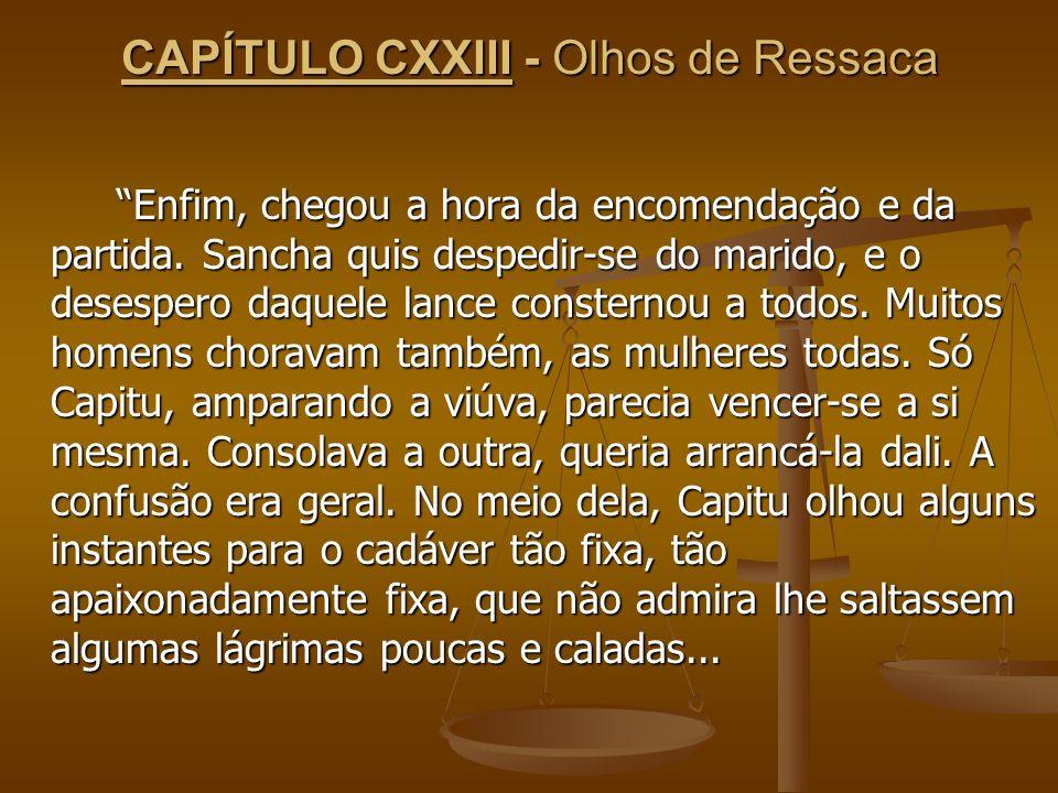 CAPÍTULO CXXIII - Olhos de Ressaca