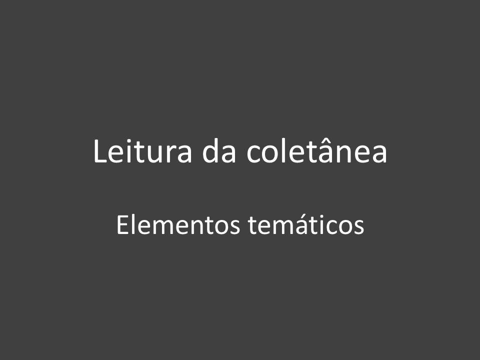 Leitura da coletânea Elementos temáticos