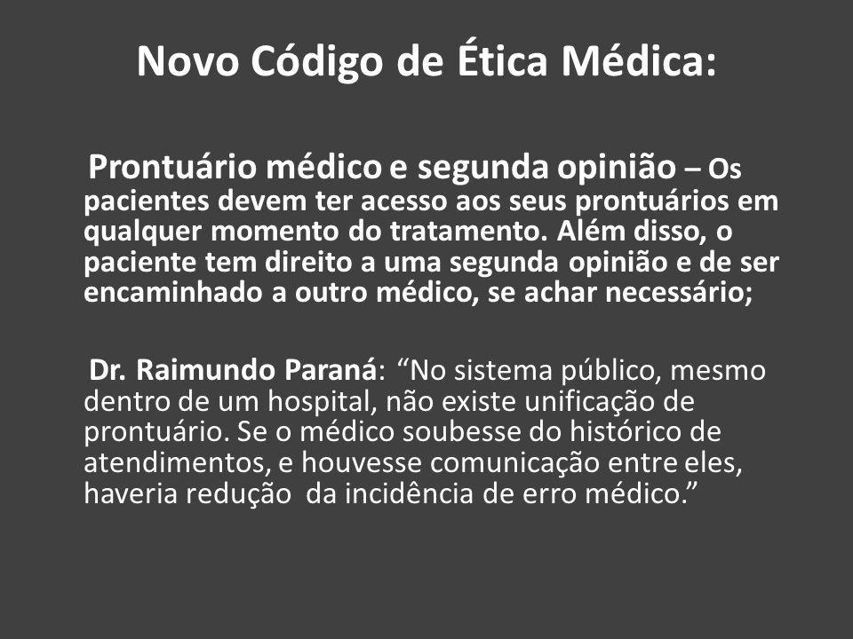 Novo Código de Ética Médica: