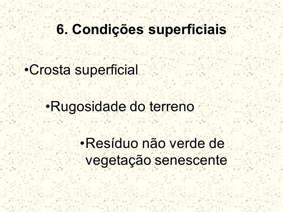 6. Condições superficiais