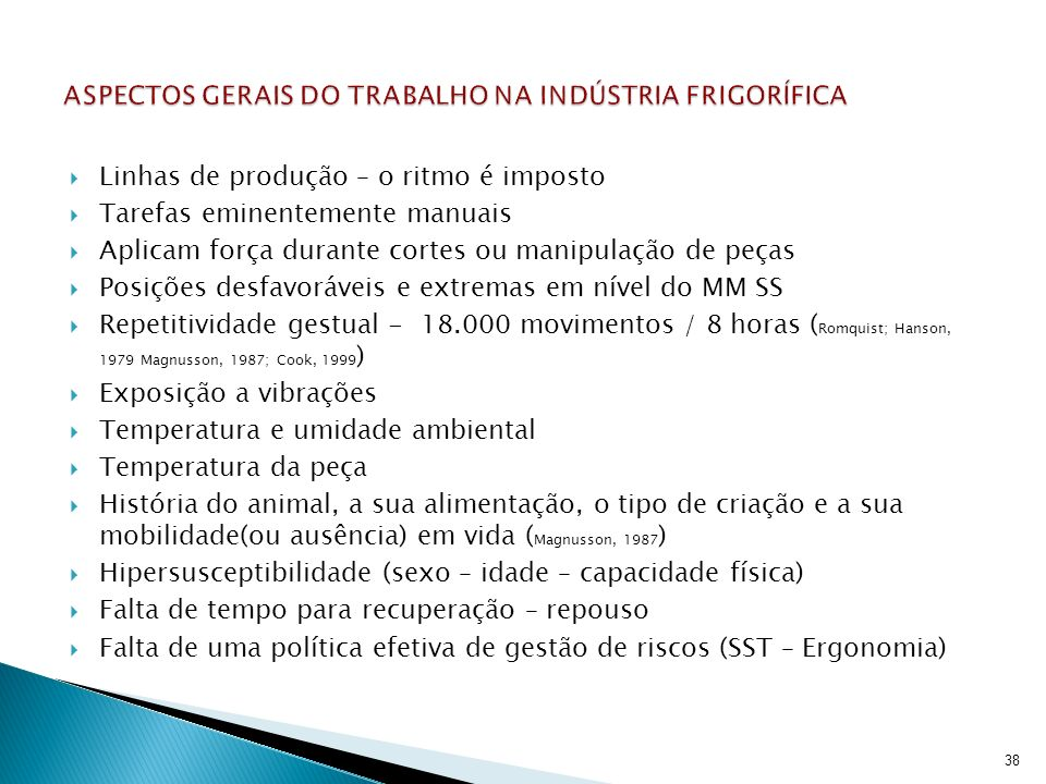 ASPECTOS GERAIS DO TRABALHO NA INDÚSTRIA FRIGORÍFICA