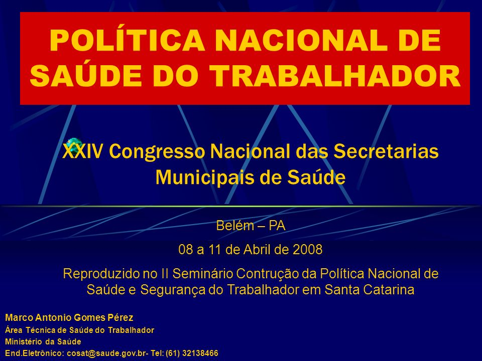 POLÍTICA NACIONAL DE SAÚDE DO TRABALHADOR