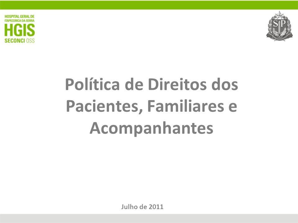 Política de Direitos dos Pacientes, Familiares e Acompanhantes