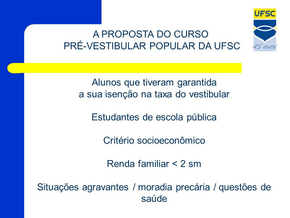 PRÉ-VESTIBULAR POPULAR DA UFSC
