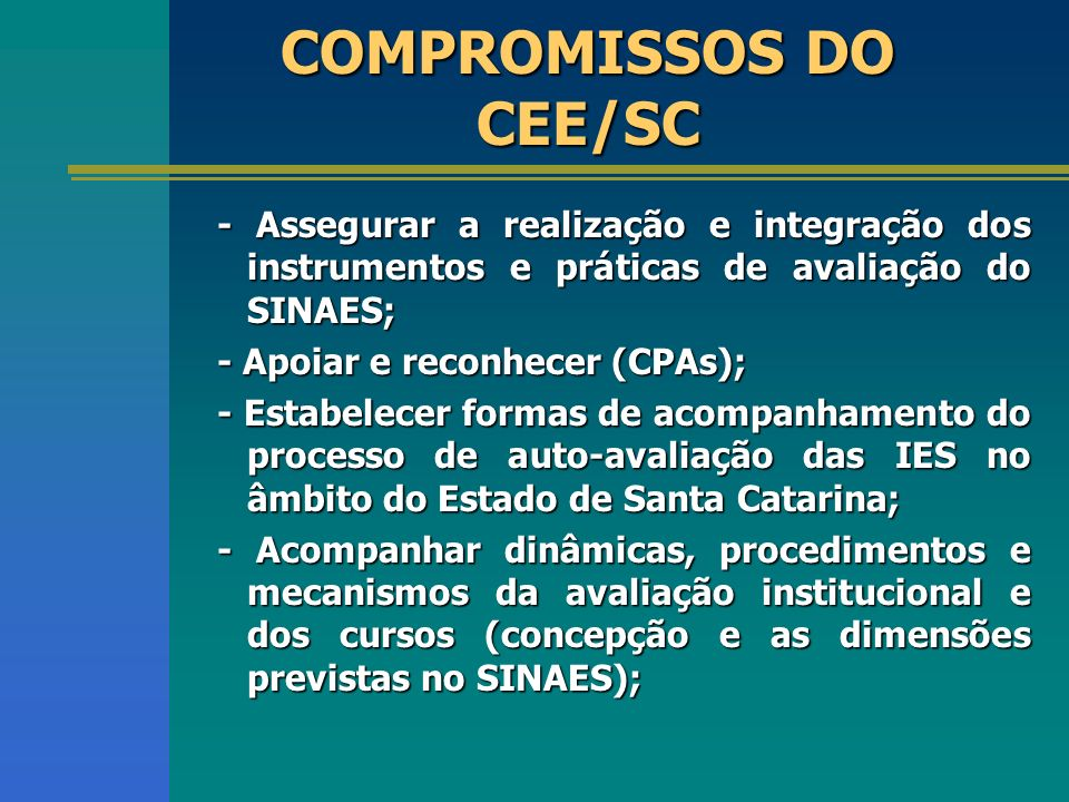 COMPROMISSOS DO CEE/SC