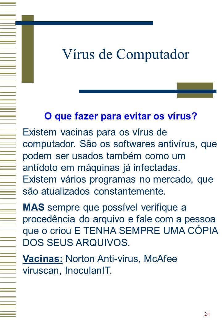 O que fazer para evitar os vírus