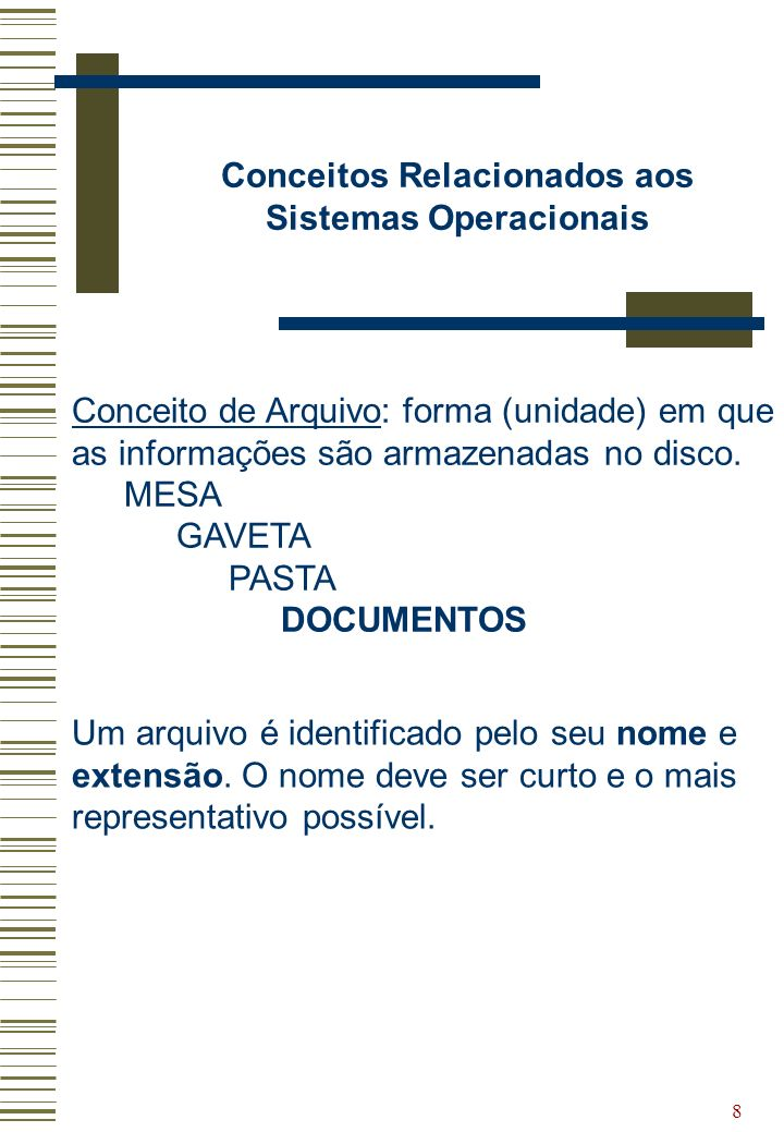 Conceitos Relacionados aos Sistemas Operacionais