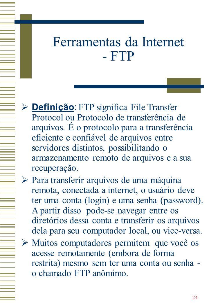 Ferramentas da Internet - FTP