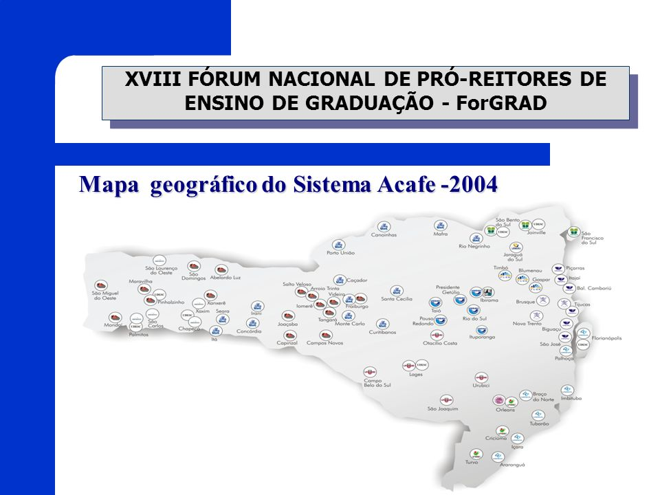 Mapa geográfico do Sistema Acafe -2004