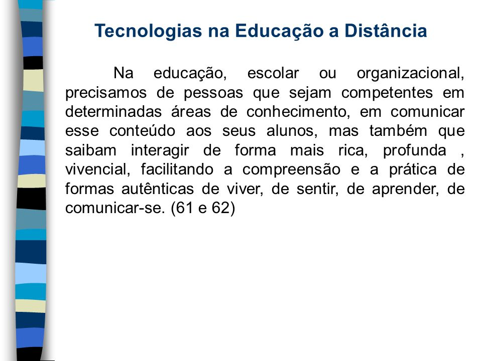 Tecnologias na Educação a Distância