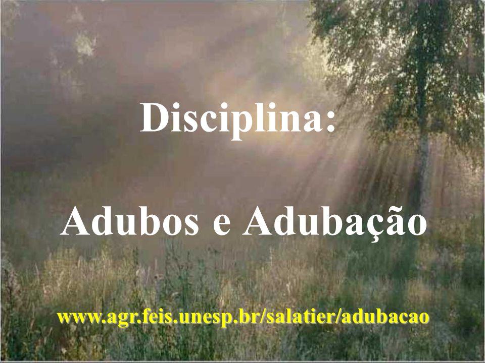 Disciplina: Adubos e Adubação