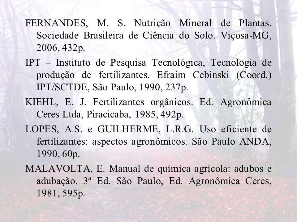 FERNANDES, M. S. Nutrição Mineral de Plantas