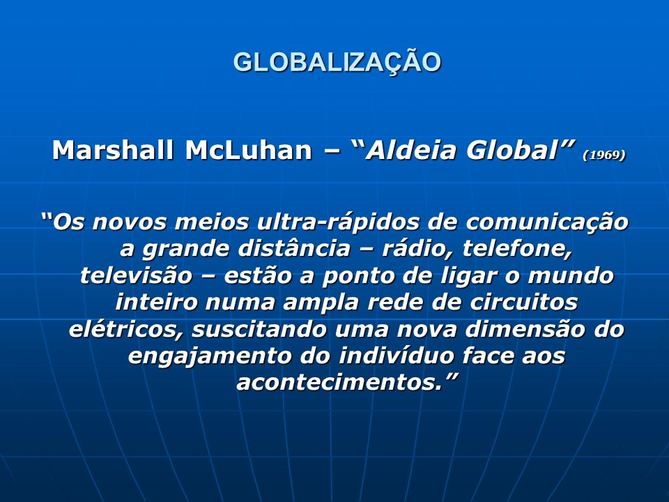 Marshall McLuhan – Aldeia Global (1969)
