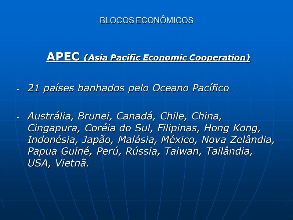 APEC (Asia Pacific Economic Cooperation)