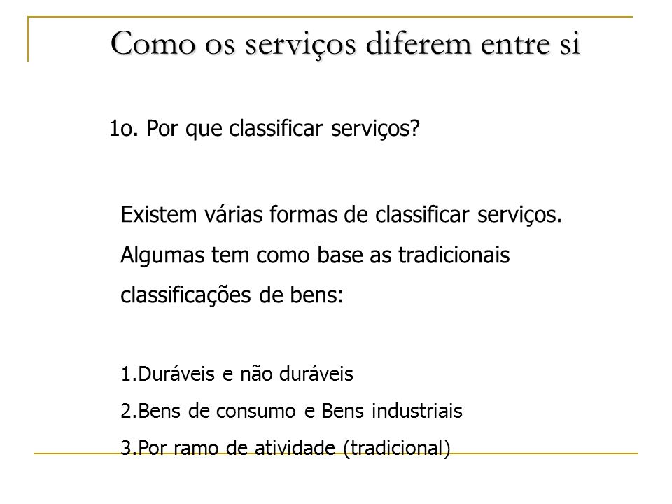 Como os serviços diferem entre si