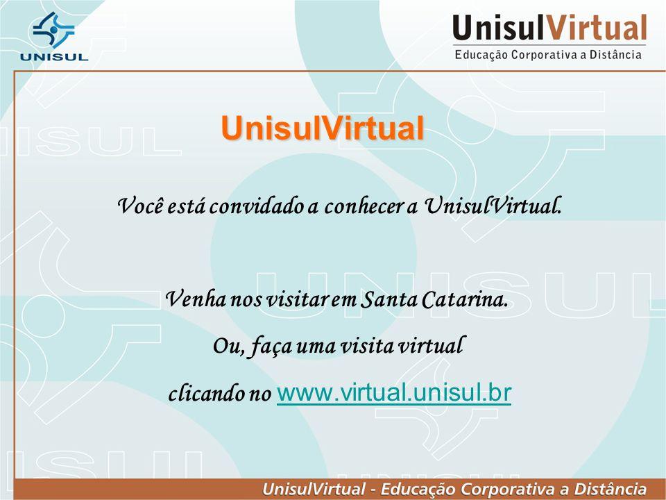 UnisulVirtual Você está convidado a conhecer a UnisulVirtual.