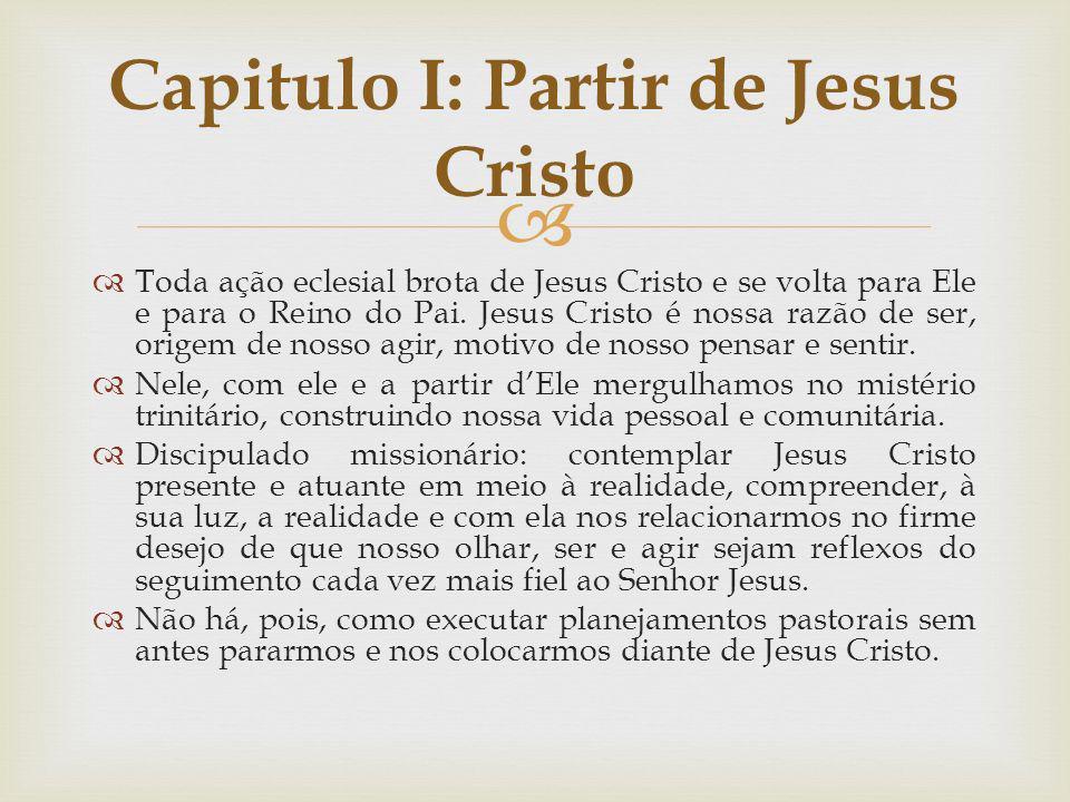 Capitulo I: Partir de Jesus Cristo
