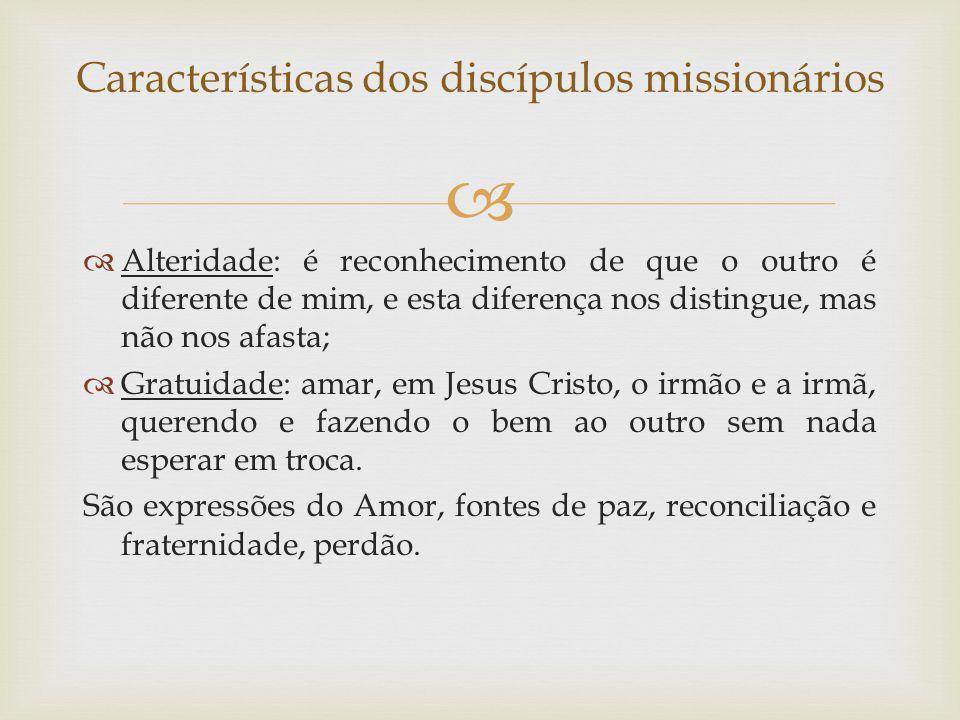 Características dos discípulos missionários