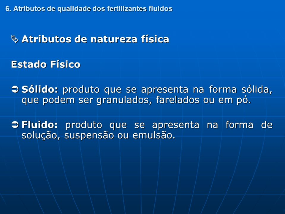 6. Atributos de qualidade dos fertilizantes fluidos