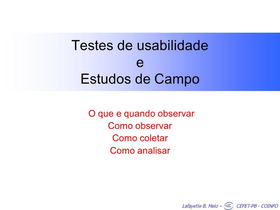 Testes de usabilidade e Estudos de Campo