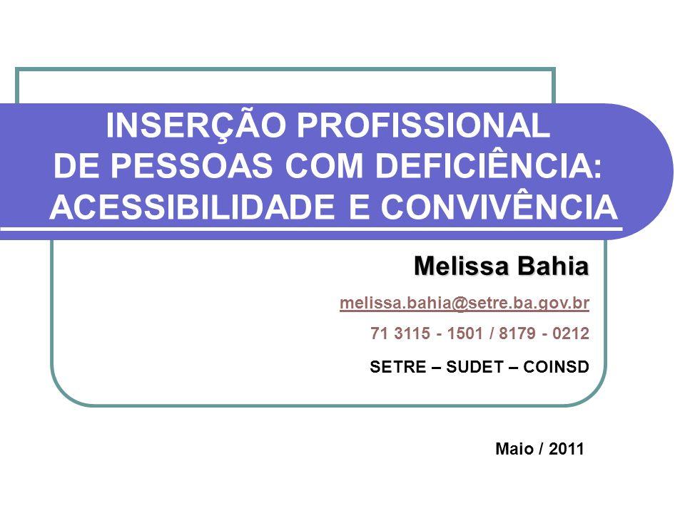 INSERÇÃO PROFISSIONAL DE PESSOAS COM DEFICIÊNCIA: ACESSIBILIDADE E CONVIVÊNCIA