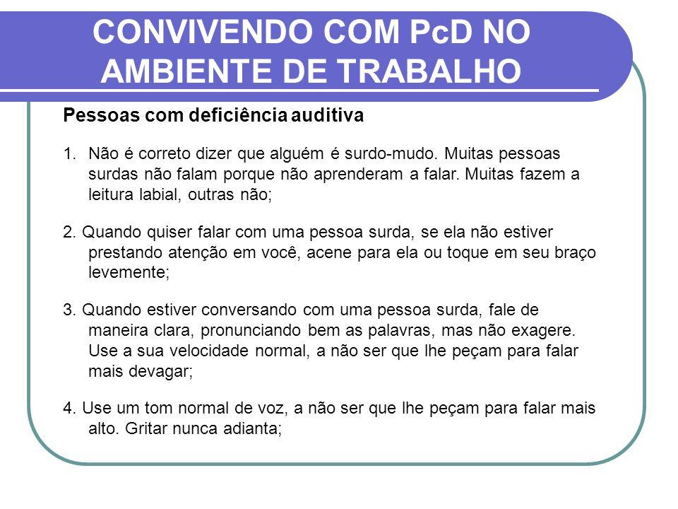 CONVIVENDO COM PcD NO AMBIENTE DE TRABALHO